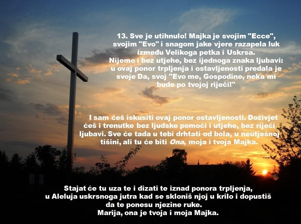 XIII. POSTAJA: ISUSA SKIDAJU S KRIŽA I POLAŽU MAJCI U KRILO