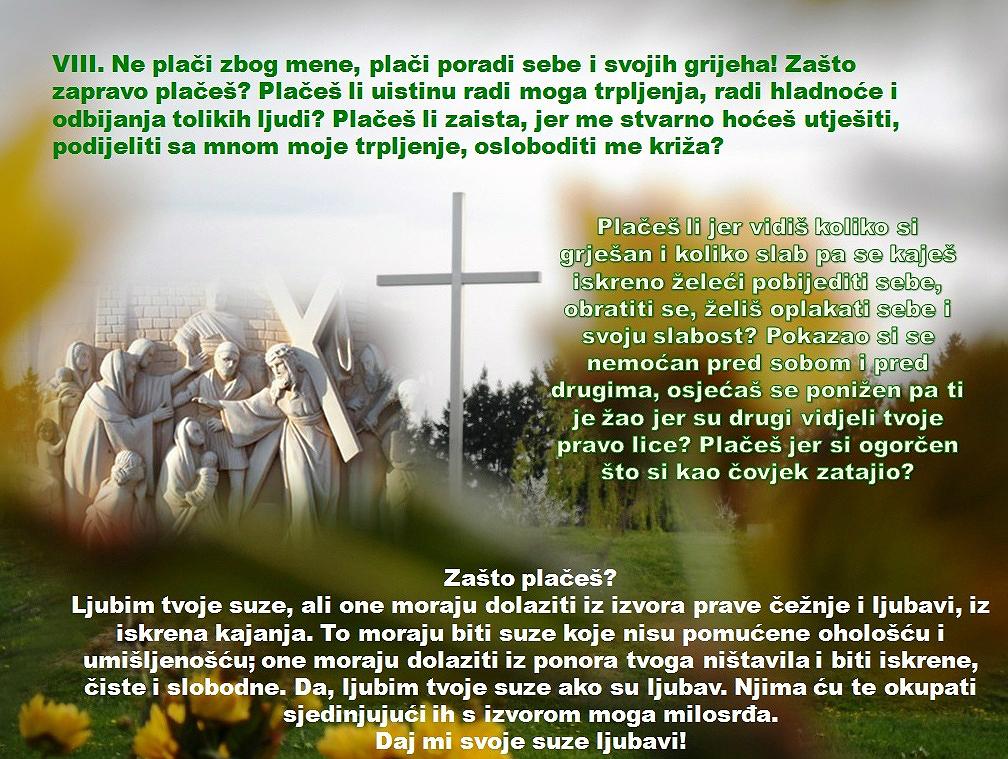 VIII. POSTAJA: ISUS TJEŠI JERUZALEMSKE ŽENE